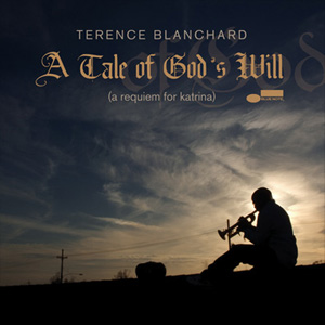Album cover for Terence Blanchard's A Tale of God's Will (A Requiem for Katrina)